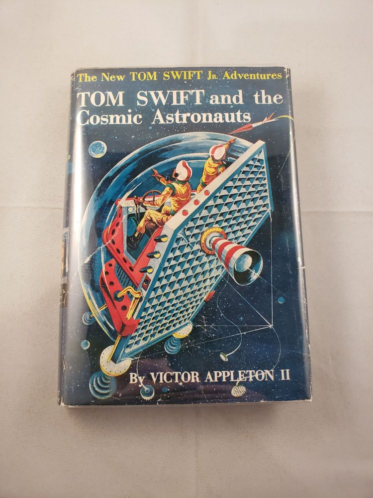 Tom Swift Jr. and The Cosmic Astronauts. Victor Appleton.