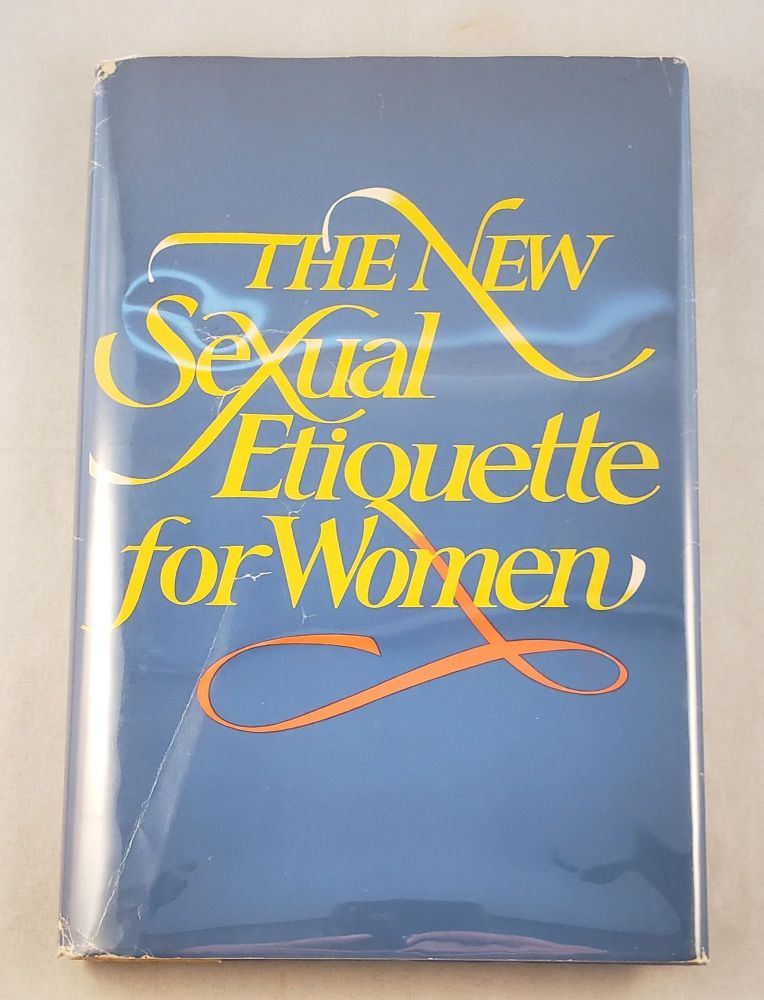 The New Sexual Etiquette For Women. Patricia Holt.