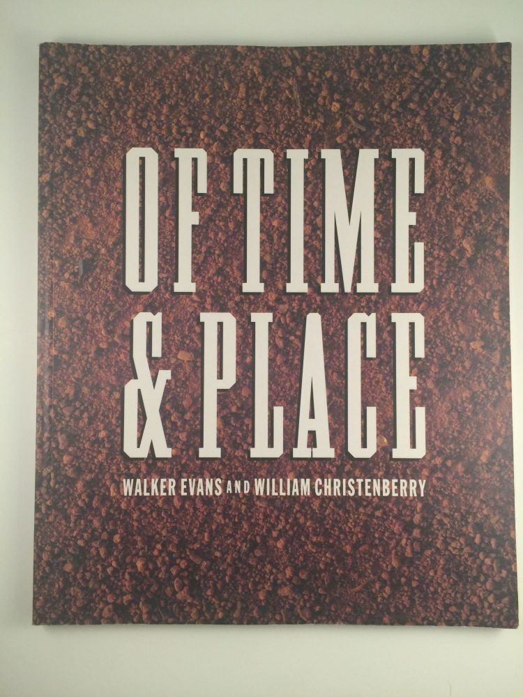 Of Time and Place. April 27 - June 24 Fort Worth: The Amon Carter Museum, 1990, three other locations.