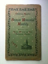 Christmas Number Brown Memorial Monthly Devoted to the Interests of Brown Memorial and Park Presbyterian Churches. Anonymous.