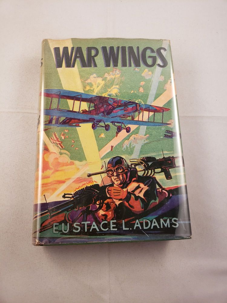 War Wings. Eustace L. and Adams, J. Clemens Gretter.
