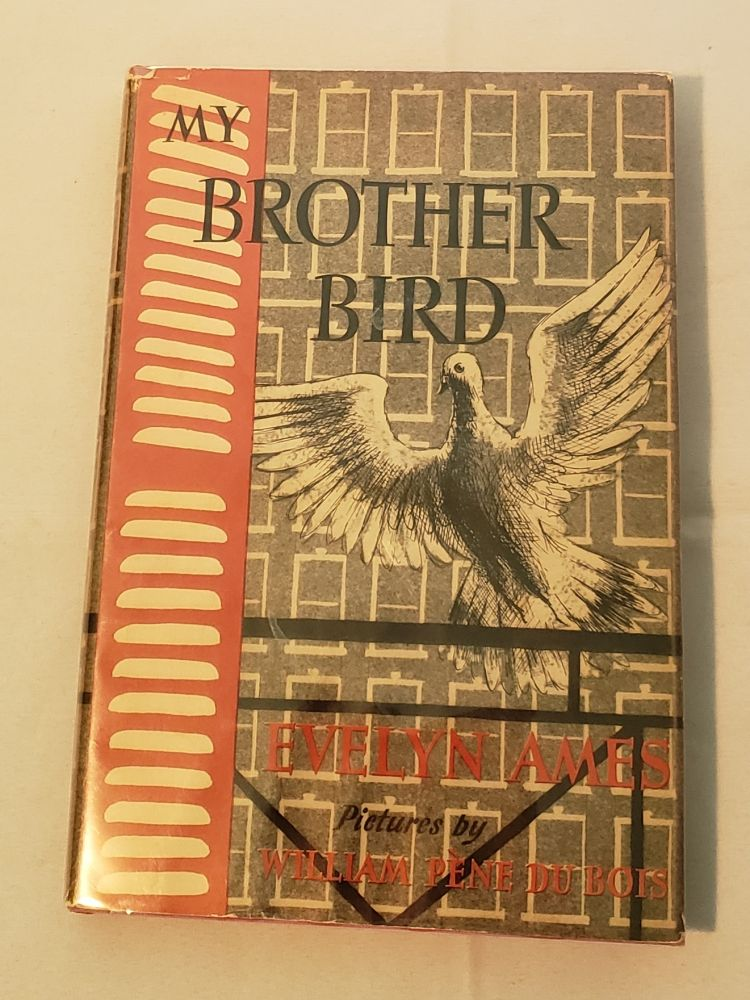 My Brother Bird. Evelyn and Ames, William Pene du Bois.