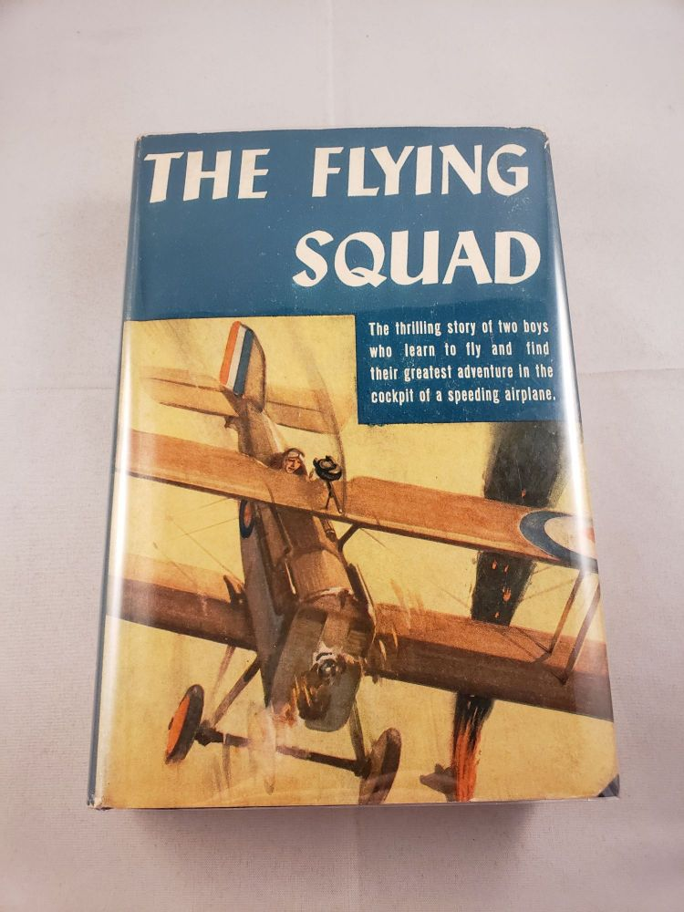 The Flying Squad. Colonel William A. Bishop, Rothesay Stuart-Wortley.