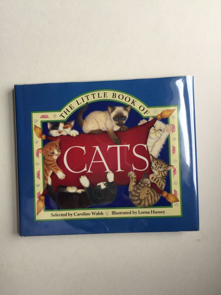 The Little Book Of Cats. Caroline Walsh.
