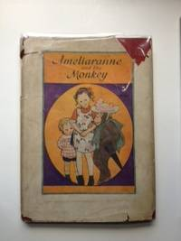 Ameliaranne And The Monkey. Constance and Heward, Susan Beatrice Pearse.