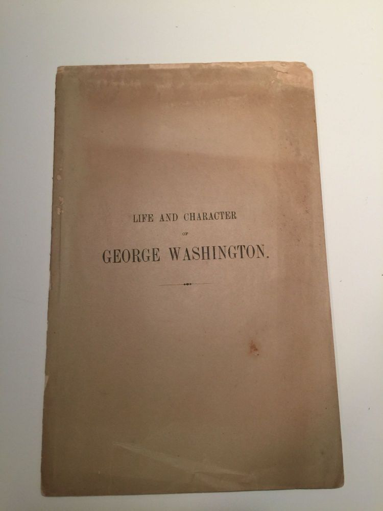 An Address On The Life And Character Of George Washington, Delivered On The 4th Of July, 1857, At Chambersburg, By Hon. George W. Brewer. George W. Brewer.