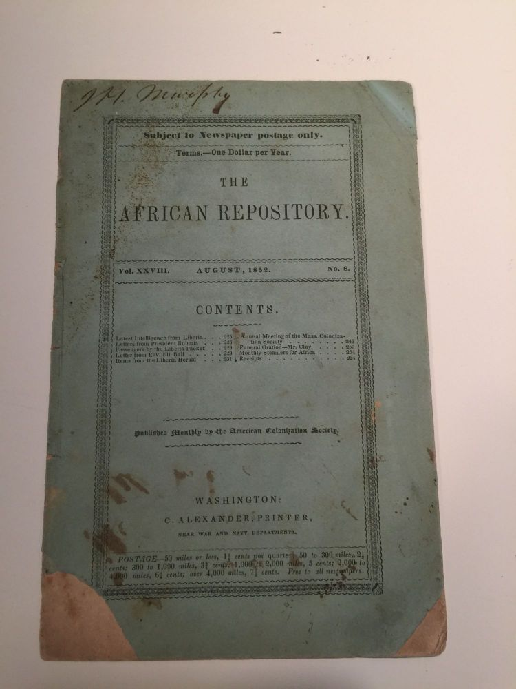 The African Repository August, 1852 Vol. XXVIII No. 8. American Colonization Society.