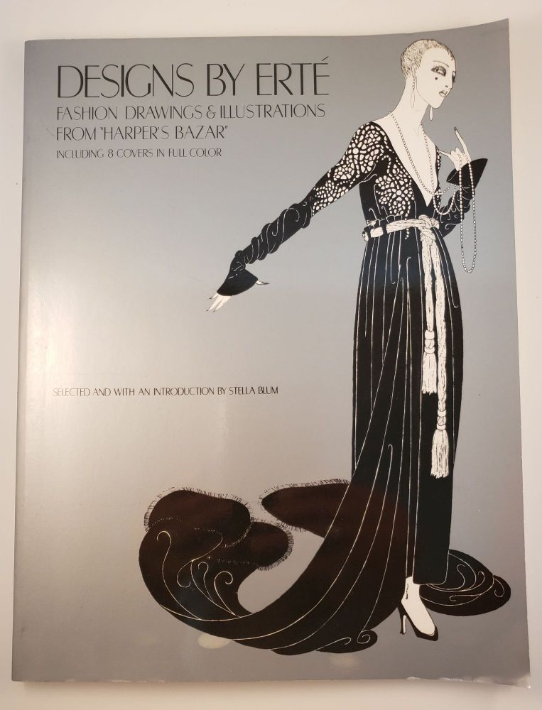 """Designs by Erte Fashion Drawings & Illustrations From """"Harper's Bazar"""". Stella selected and Blum."""