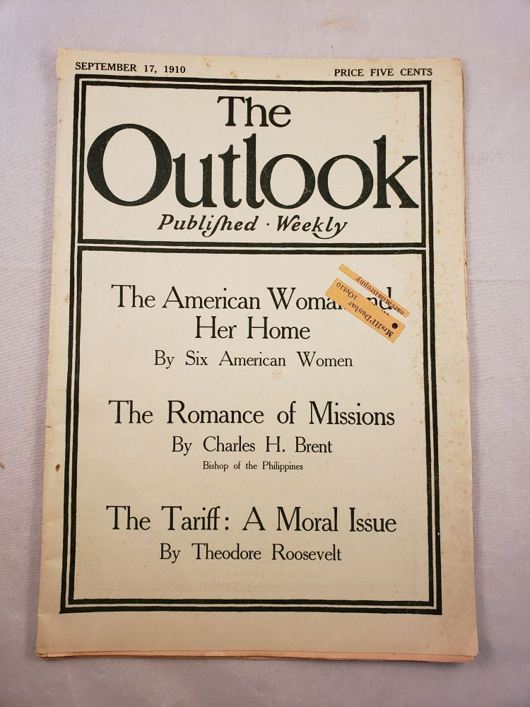 The Outlook September 17, 1910. Lyman Abbott, Hamilton W. Mabie associate editorand Theodore Roosevelt in chief, contributing.