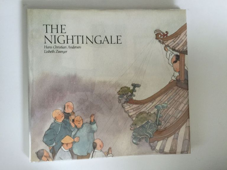 The Nightingale. Hans Christian and Andersen, Lisbeth Zwerger.