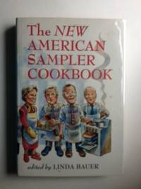 The New American Sampler Cookbook. Linda Bauer, Aaron Sutherland.