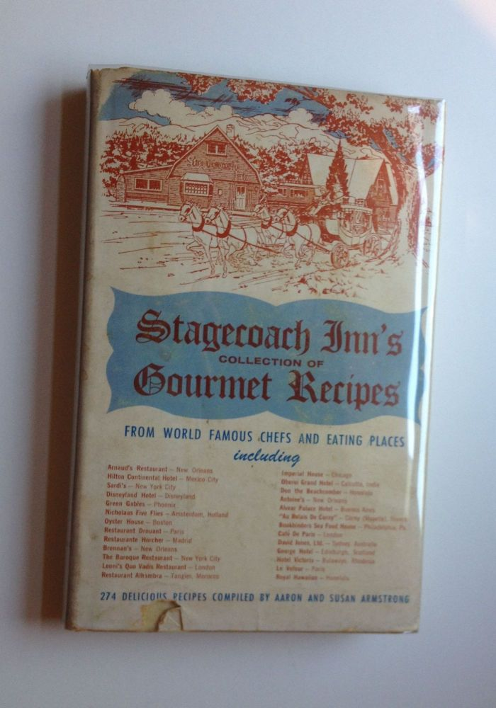 Stagecoach Inn's Collection of Gourmet Recipes. Aaron and Susan Armstrong.