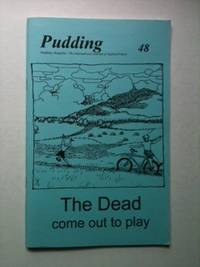 Pudding 48 The Dead Come Out To Play. Jennifer Bosveld.