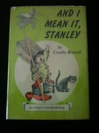 And I Mean It, Stanley. Crosby Bonsall.