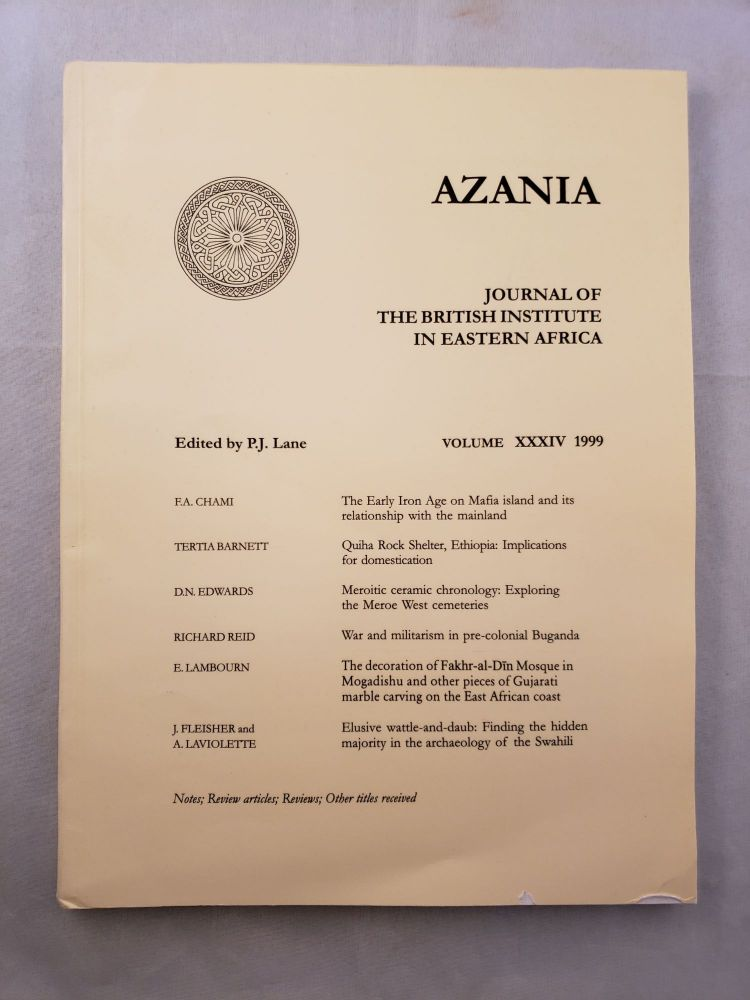 Azania, Journal of the British Institute in Eastern Africa, Volume XXXIV: 1999. P. J. Lane.