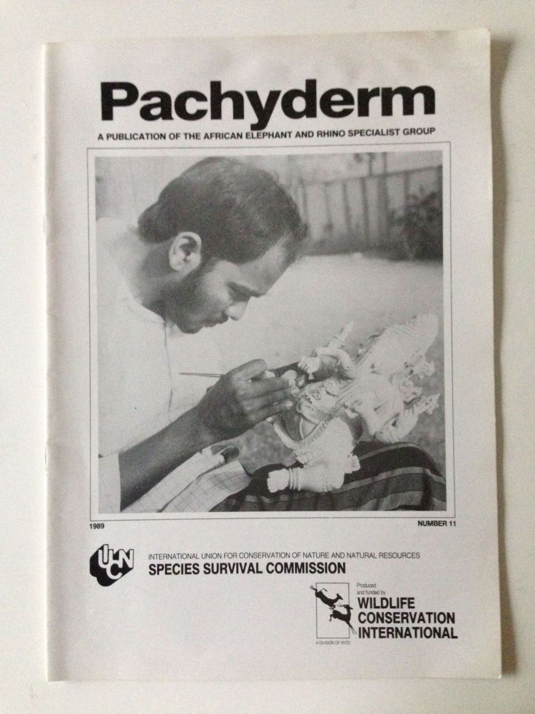 Pachyderm A Publication of the African Elephant and Rhino Specialist Group Number 11 1989. Dr. C. G. Gakahu, chairman of editorial board.