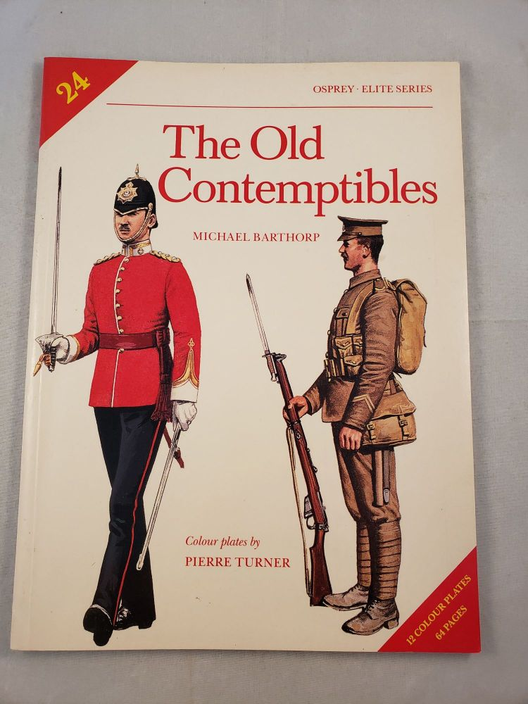 The Old Contemptibles (Elite Series #24). Michael and Barthorp, Pierre Turner.
