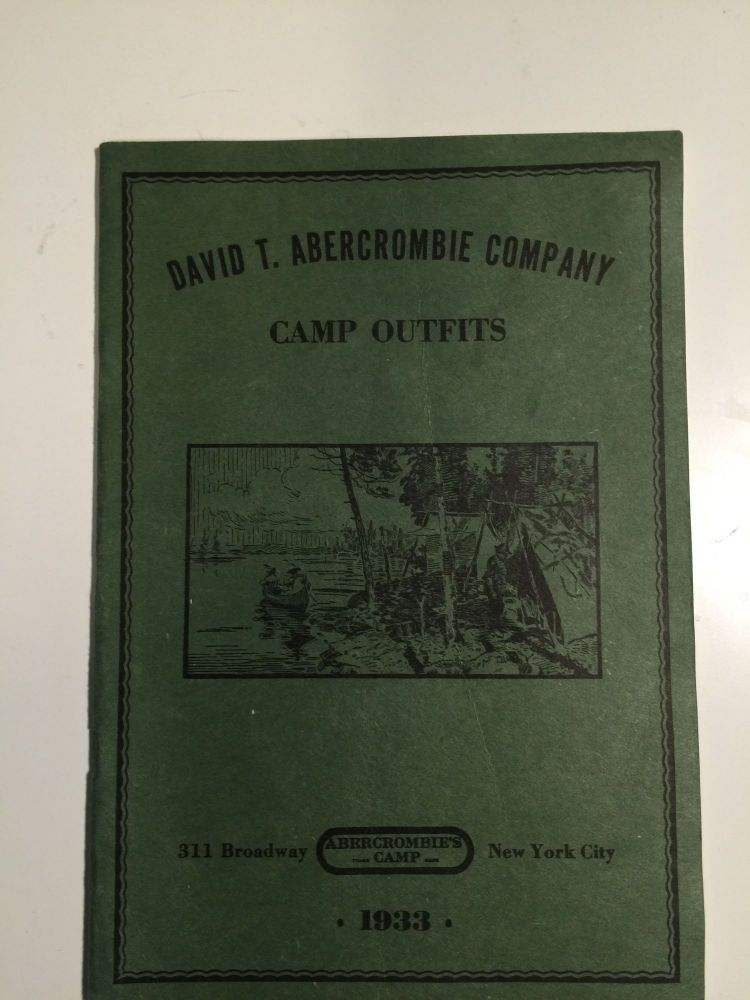 David T. Abercrombie Company Camp Outfits 1933. David Abercrombie Co.