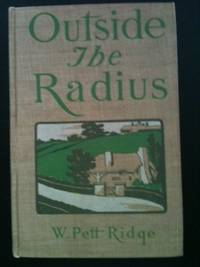 Outside the Radius. W. Pett Ridge.