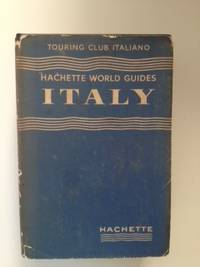 Touring Club Italiano Italy. Francis--Director of Hachette World Guides Ambriere.
