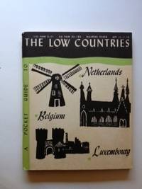 A Pocket Guide To The Low Countries. Armed Forces Information, Education Department of Defense.