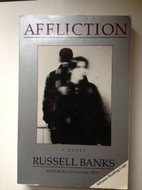 Affliction. Russell Banks.
