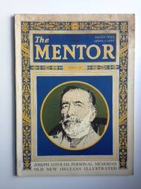 Joseph Conrad, Personal Memories Old New Orleans Illustrated The Mentor, March, 1925, Volume 13, Number 2 Serial 265. Joseph Conrad.