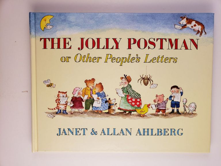 The Jolly Postman or Other People's Letters. Janet Ahlberg, Allan.