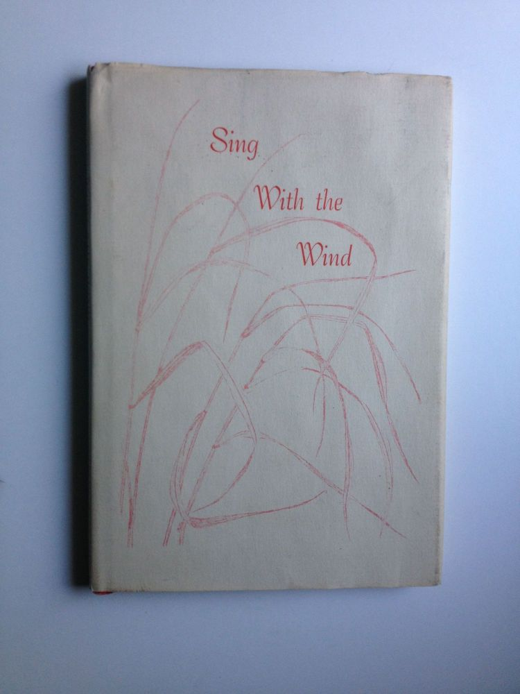 Sing With the Wind. Winston O. and Abbott, Bette Eaton.
