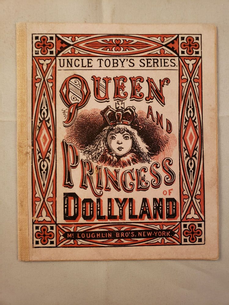 Queen and Princess of Dollyland. McLoughlin.