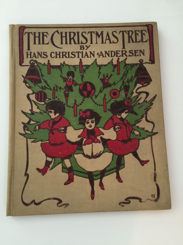 The Christmas Tree And Other Stories. Hans Christian and Andersen, G. A. Davis.