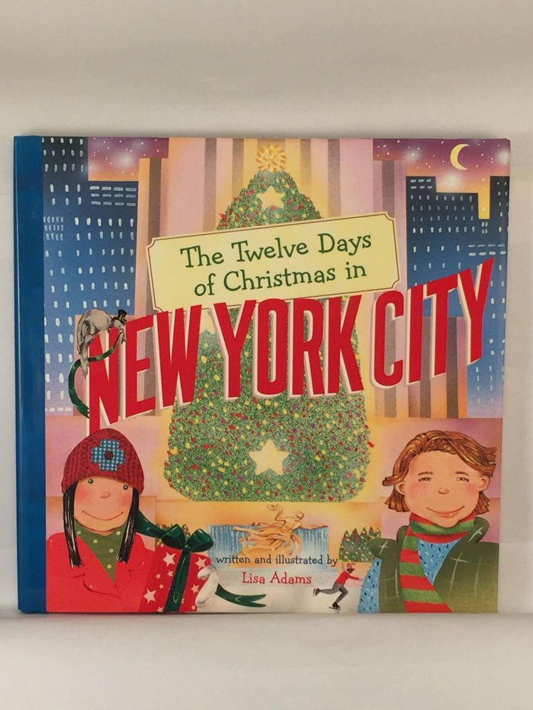 The Twelve Days of Christmas in New York City. Lisa written and Adams.