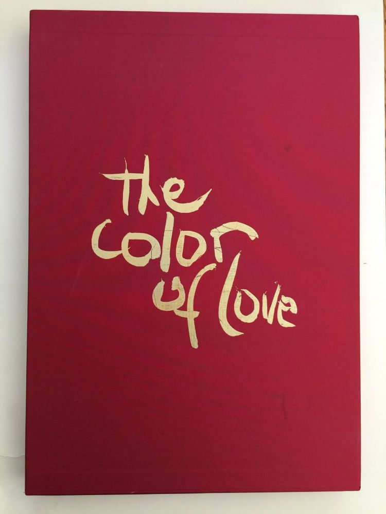 The Color Of Love: An Artist's Book of Poetry and Passion: Moving Through The World Selections and Paintings. Marielle Bancou.