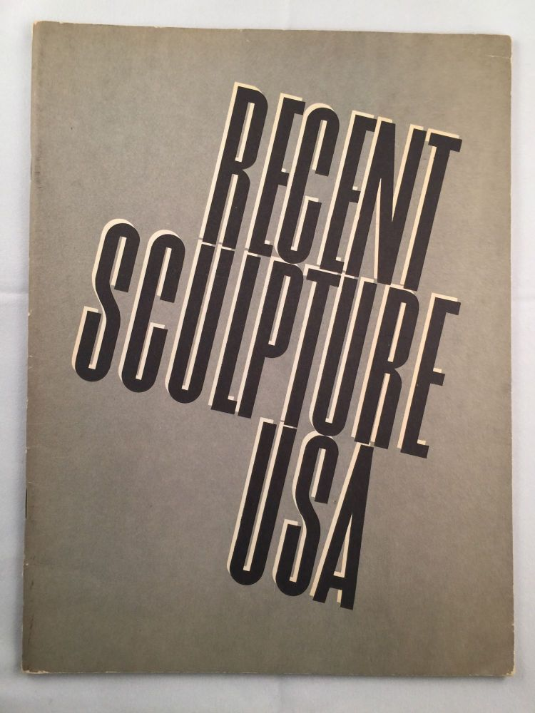 Recent Sculpture U.S.A. The Museum of Modern Art, NY, Buletin, Vol. XXVI, NO. 3, Spring 1959. 1959 NY: Museum of Modern Art. May 13-August 16, four other locations.
