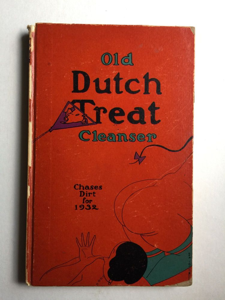 Old Dutch Treat Cleanser Chases Dirt for 1932. Dutch Treat Club.