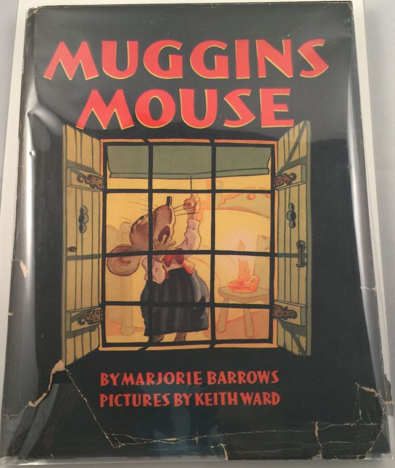 Muggins Mouse. Marjorie and Barrows, Keith Ward.
