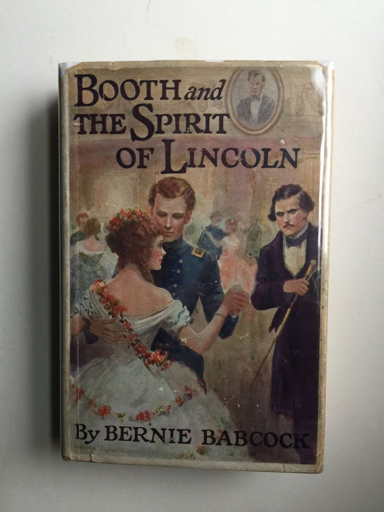 Booth and the Spirit of Lincoln. Bernie Babcock.