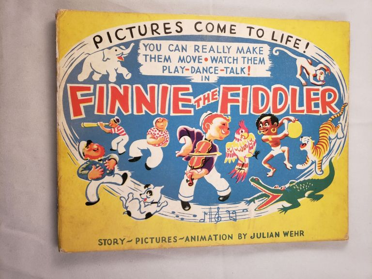The Exciting Adventures Of Finnie The Fiddler. Julian Wehr.