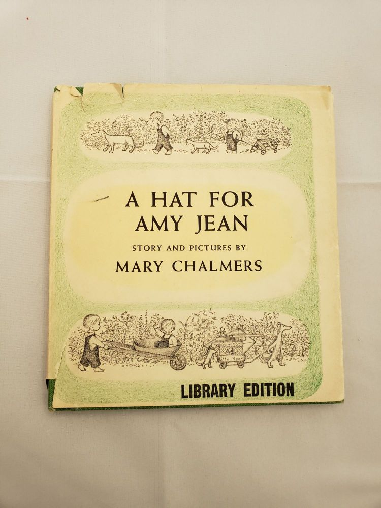 A Hat For Amy Jean. Mary Chalmers.
