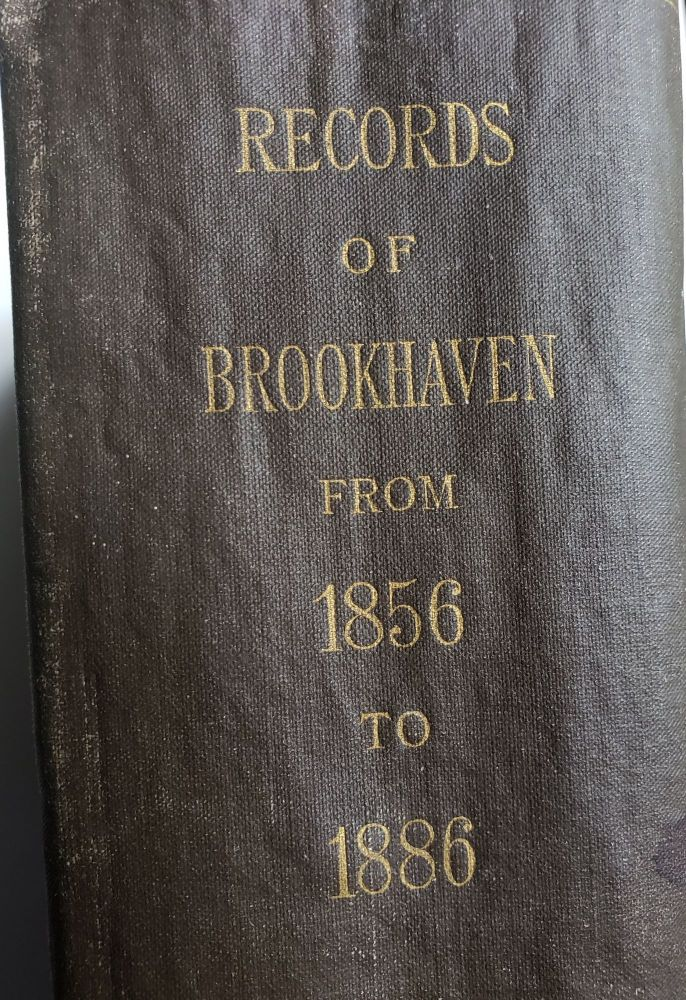 Records of the Town of Brookhaven, Suffolk County, N. Y. NY Brookhaven.