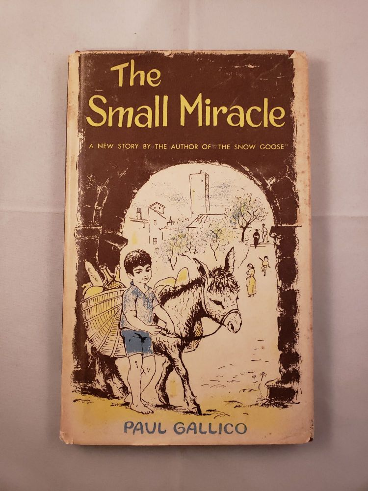 The Small Miracle. Paul and Gallico, Reisie Lonette.