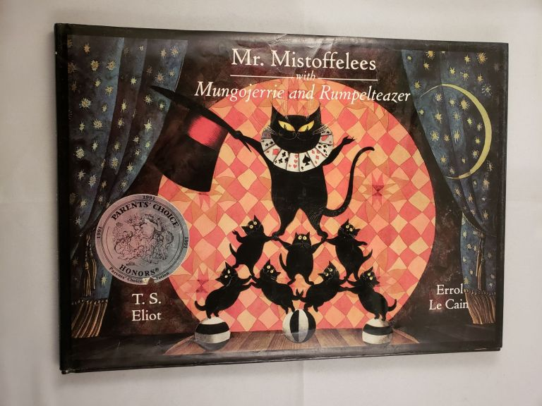 Mr. Mistoffelees with Mungojerrie and Rumpelteazer. T. S. and Eliot, Errol Le Cain.