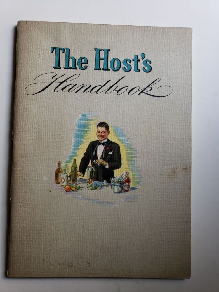 The Host's Handbook. New York National Distillers Products Corporation.