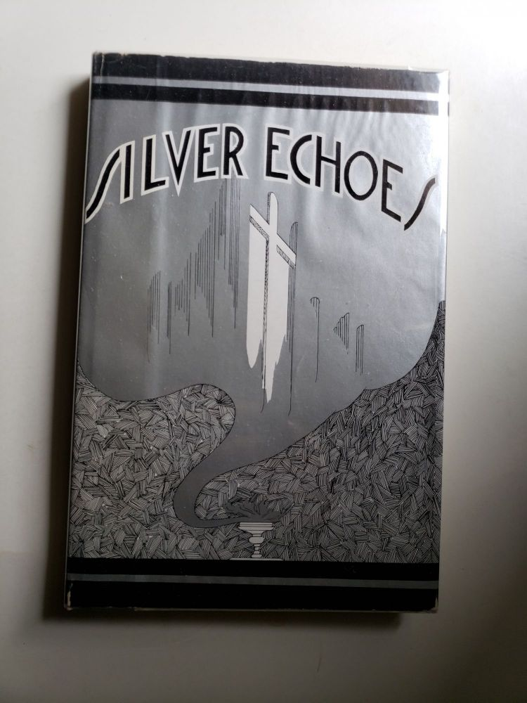 Silver Echoes: The Silver Anniversary Book of the Evangelical Lutheran Church of the Good Shepherd. William F. Sunday.