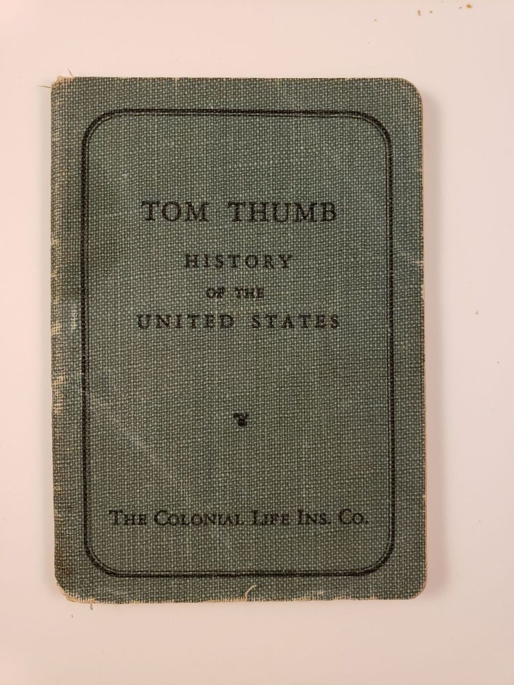 Tom Thumb History Of The United States. Colonial Life insurance Company of America.