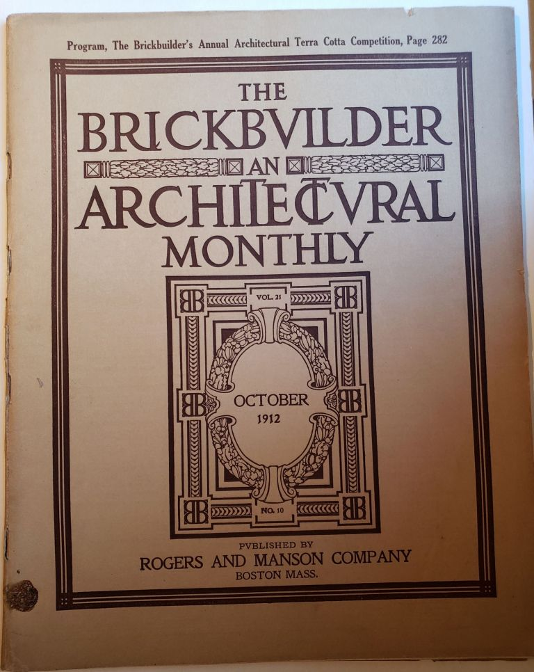 The Brickbuilder An Architectural Monthly Vol 21 No 10 October 1912. Russell F. Whitehead.