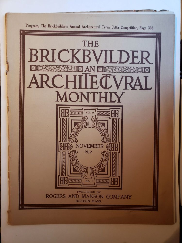 The Brickbuilder An Architectural Monthly Vol 21 No 11 November 1912. Russell F. Whitehead.