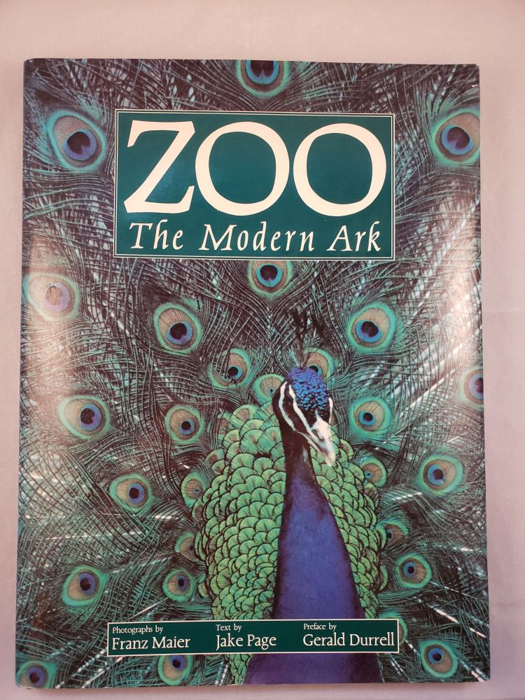 Zoo The Modern Ark. Jake Page, photographic, Gerald Durrell.