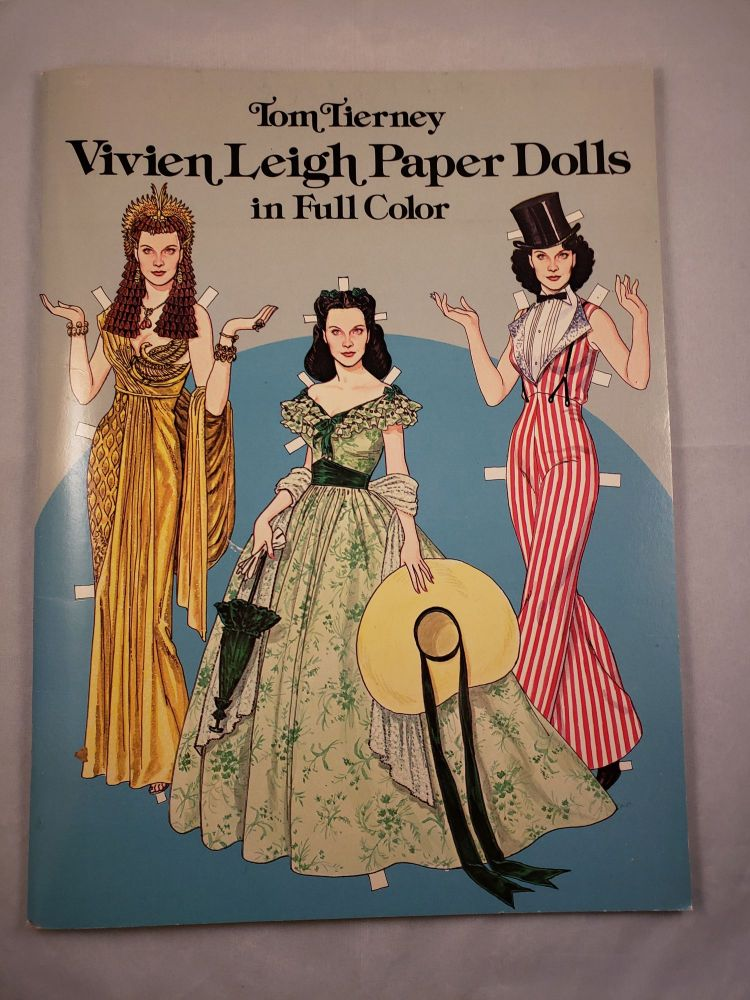 Vivien Leigh Paper Dolls in Full Color. Tom Tierney.