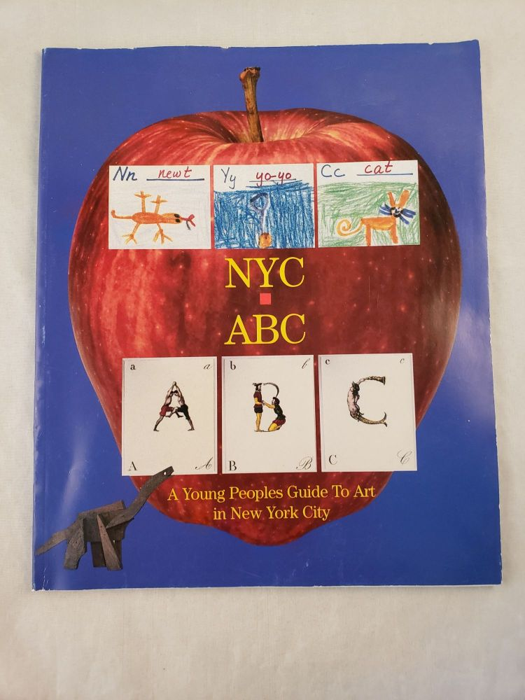 NYC ABC A Young Peoples Guide To Art in New York City. Libby Pataki, Wilson Kimball.
